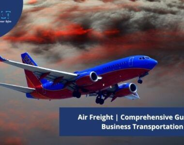 Air Freight _ Comprehensive Guide for Business Transportation (1)